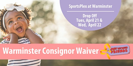 JBF Consignor Waiver Spring, 2020  • Warminster, PA tickets