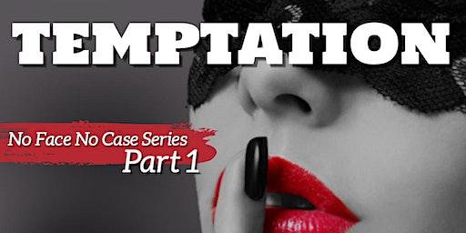 NFNC Part1: TEMPTATION