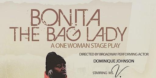 Bonita The Bag Lady: A One Woman Show