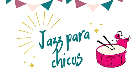 Jazz para chicos - Música de películas infantiles entradas