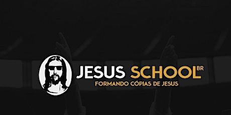 Jesus School - Formando cópias de Jesus ingressos