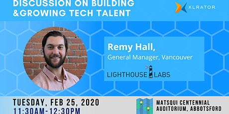 How to Build & Grow Tech Talent - Discussion with Lighthouse Labs tickets