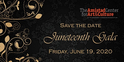 Juneteenth Gala 2020 - The Amistad Center for Art & Culture