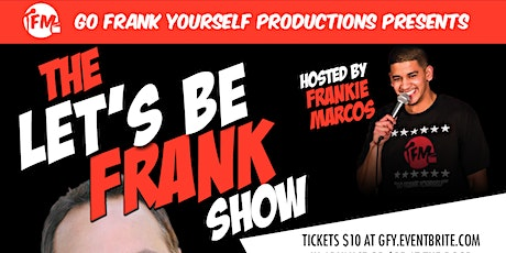 Let's Be Frank Comedy Show tickets