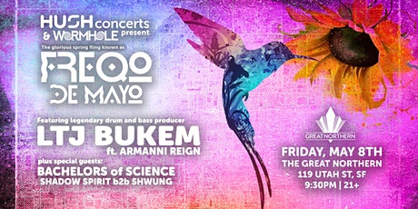 Freqo De Mayo with LTJ Bukem ft. Armanni Reign, Bachelors of Science +more tickets