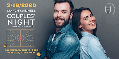 March Madness Couples Night at Urban You tickets
