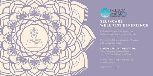 Freedom At The Mat Self-Care Wellness Experience for Women