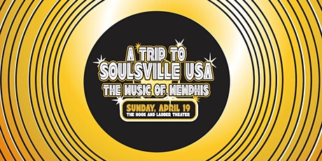 A Trip to Soulsville USA: The Music of Memphis tickets