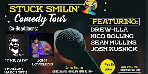"Comedy Night with ""Stuck Smilin' Tour"" at Coffee District"