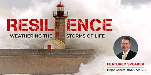RESILIENCE: Weathering the Storms of Life - Symposium