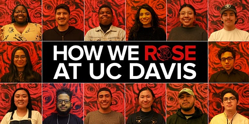 How We Rose At UC Davis