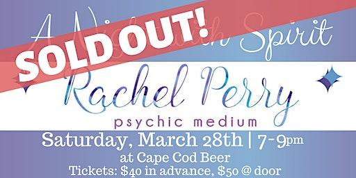 2nd Night Added! A Night with Spirit: Psychic Medium Rachel Perry