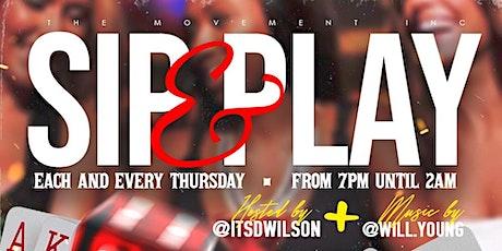 Sip & Play Thursday tickets