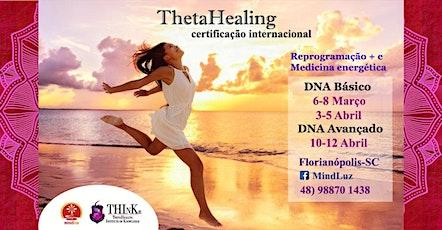 Curso ThetaHealing Florianópolis DNA Básico ingressos