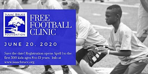 2020 Isaac Bruce Foundation Free Football Clinics