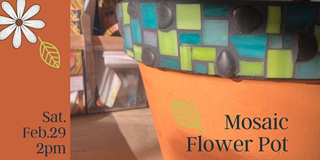 Mosaic Flower Pot Workshop tickets