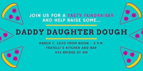 Daddy Daughter Dough Fundraiser tickets
