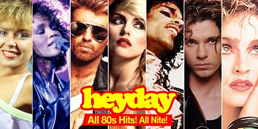 HEYDAY 80s Dance Party