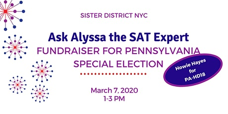 Ask Alyssa the SAT Expert - Fundraiser for Pennsylvania Special Election tickets