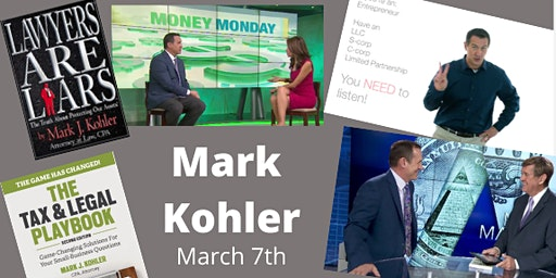 Tax and Legal Workshop - Streaming Mark Kohler  is an Attorney, CPA, Author