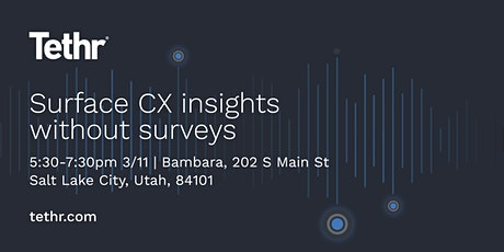 Surface CX Insights Without Surveys tickets