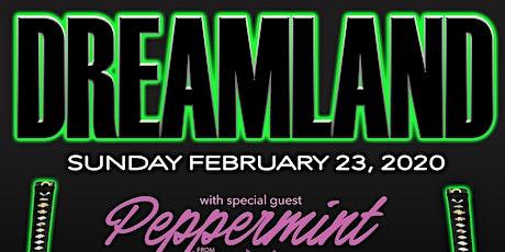 DREAMLAND SUNDAY w/ PEPPERMINT!!!! - DJS Mazurbate / P_A_T / Taul Paul tickets