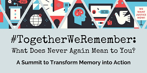 """#TogetherWeRemember: What Does """"Never Again"""" Mean to You?"""