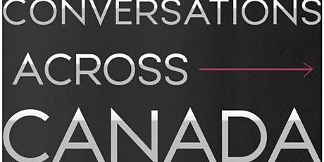 Conversations Across Canada - Edmonton tickets