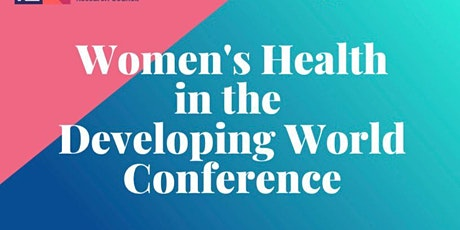 Women's Health in the Developing World Conference tickets