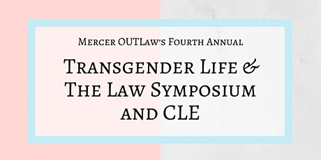 Mercer OUTLaw Transgender Life & The Law Symposium tickets