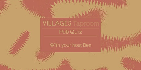 Villages Taproom Quiz Night tickets