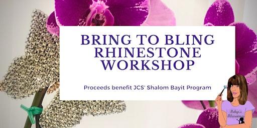 Bring to Bling Rhinestone Workshop