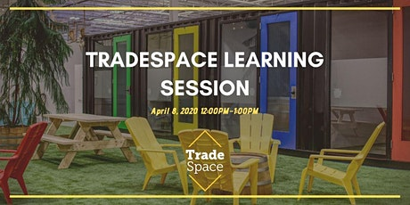 TradeSpace Learning Session – All About that Cash Flow tickets