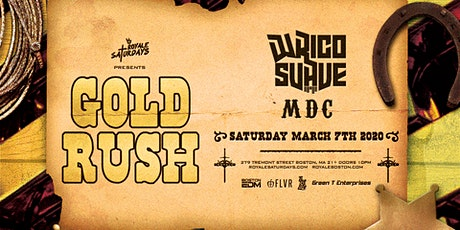 Gold Rush | Royale Saturdays | 3.7.20 | 10:00 PM | 21+ tickets