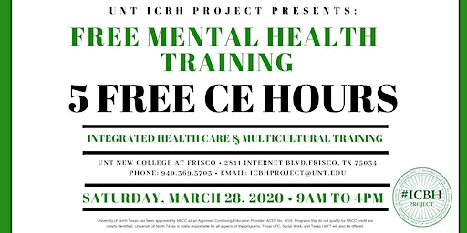 UNT ICBH Project Presents: Integrated Health Care & Multicultural Spring 2020 Training