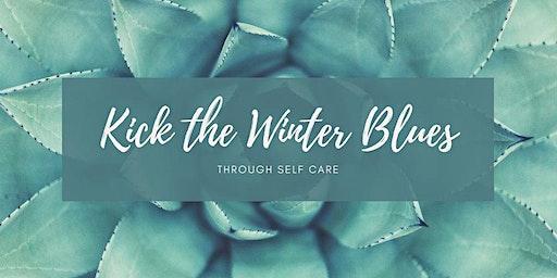 Kick the Winter Blues