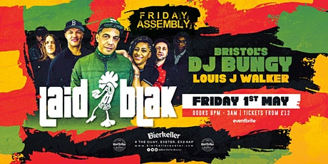Laid Blak, Dj Bunjy & Louis J Walker tickets