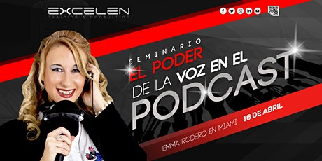 EL PODER DE LA VOZ EN EL PODCAST boletos