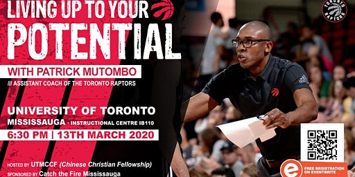 """Living Up to Your Potential"" with Patrick Mutombo, Raptors Assistant Coach"