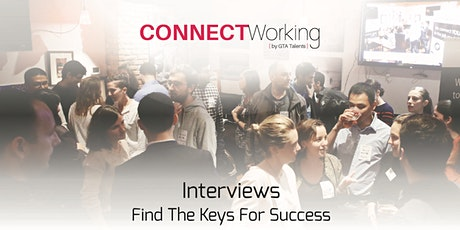 CONNECTWorking March 3rd, 2020 - Interviews: find the keys for success tickets