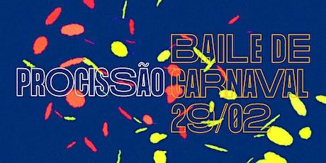 Procissão - Baile de Carnaval ingressos