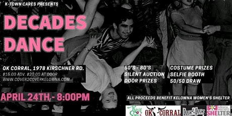 K-Town Cares Decades Dance for the Kelowna Women's Shelter tickets