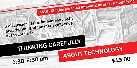 Re-Building Infrastructures for Better Living (Thinking Carefully About Technology series) tickets