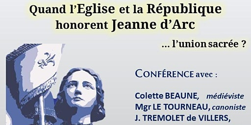 Quand l'Eglise et la République honorent Jeanne d'Arc : l'union sacrée ?