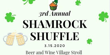 3rd Annual Shamrock Shuffle: Village Beer and Wine Stroll tickets