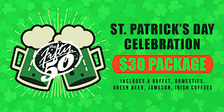 St. Patrick's Day with The Fifty/50 tickets