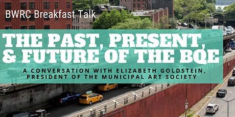 The Past, Present, & Future of the BQE tickets