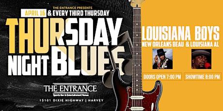 Thursday Night Blues with Louisiana Boys tickets