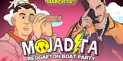 MOJADITA Reggaeton Boat Party - SOLD OUT