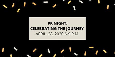 PR Night: Celebrating the Journey  tickets
